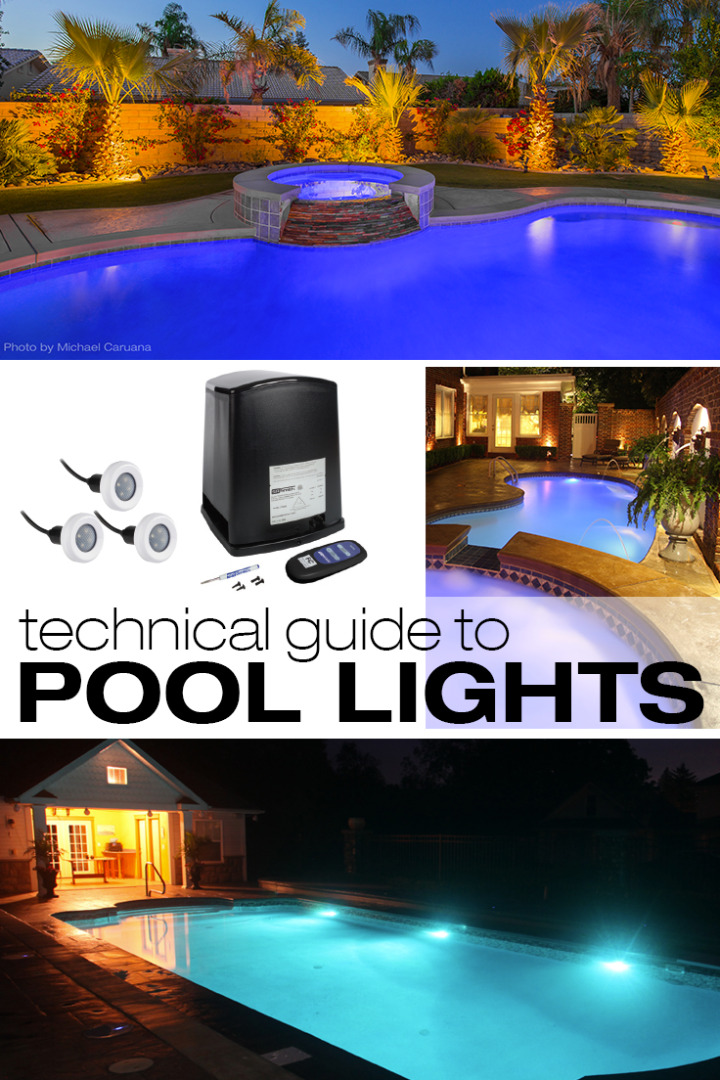A technical guide to pool lights.
