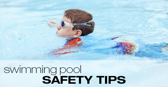 Swimming pool safety tips.